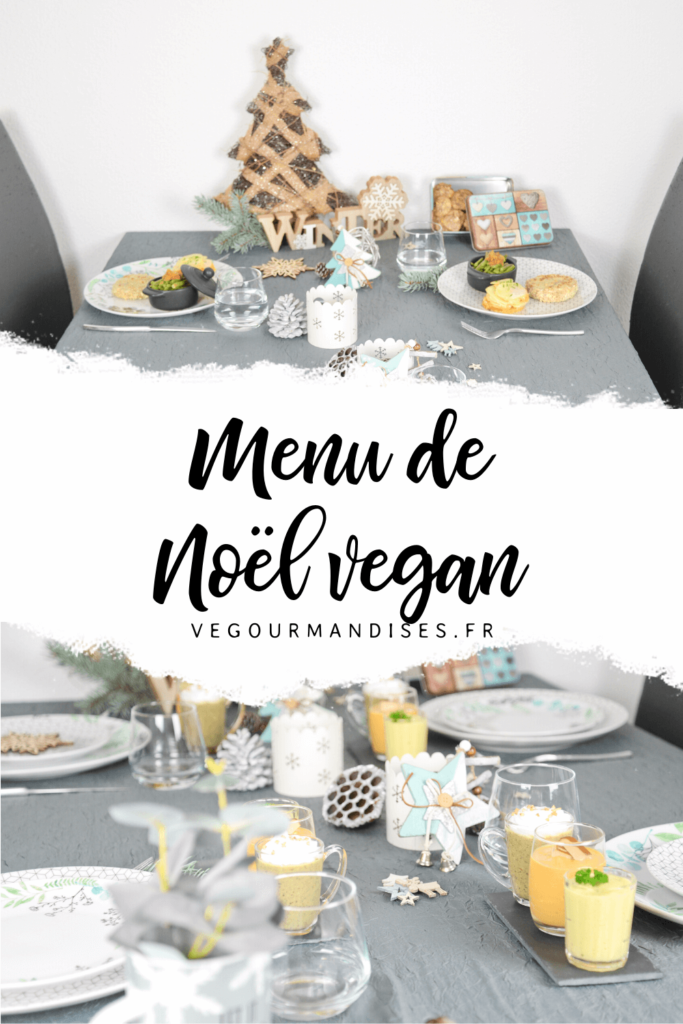 Recette vegan entree plat dessert repas de Noel